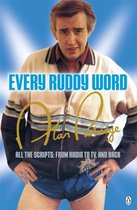 Alan Partridge: Every Ruddy Word: All the Scripts