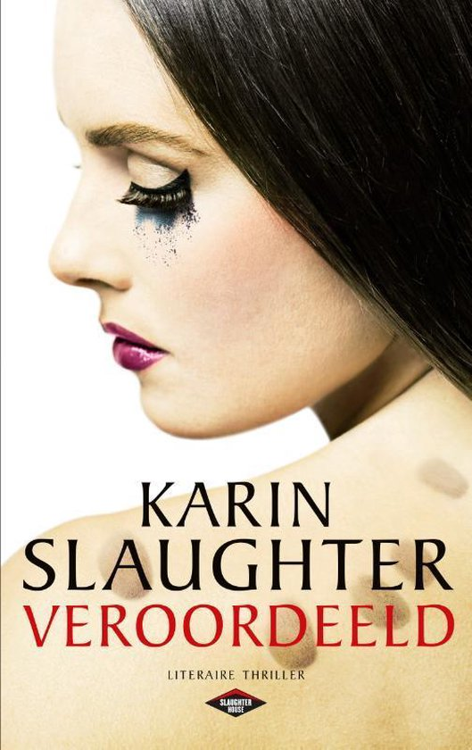 Veroordeeld - Karin Slaughter |