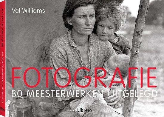 Fotografie - 80 meesterwerken uitgelegd - Val Williams pdf epub