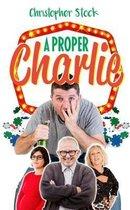 A Proper Charlie
