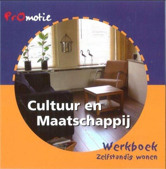Promotie cultuur en maatschappij Zelfstandig wonen Werkboek - Gerda Verhey | Fthsonline.com