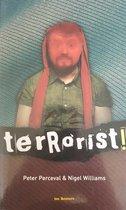 Terrorist !