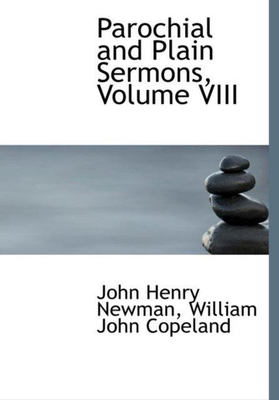 Parochial and Plain Sermons, Volume VIII
