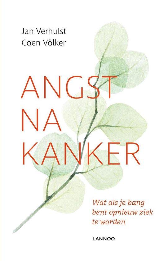 Angst na kanker - Jan Verhulst  
