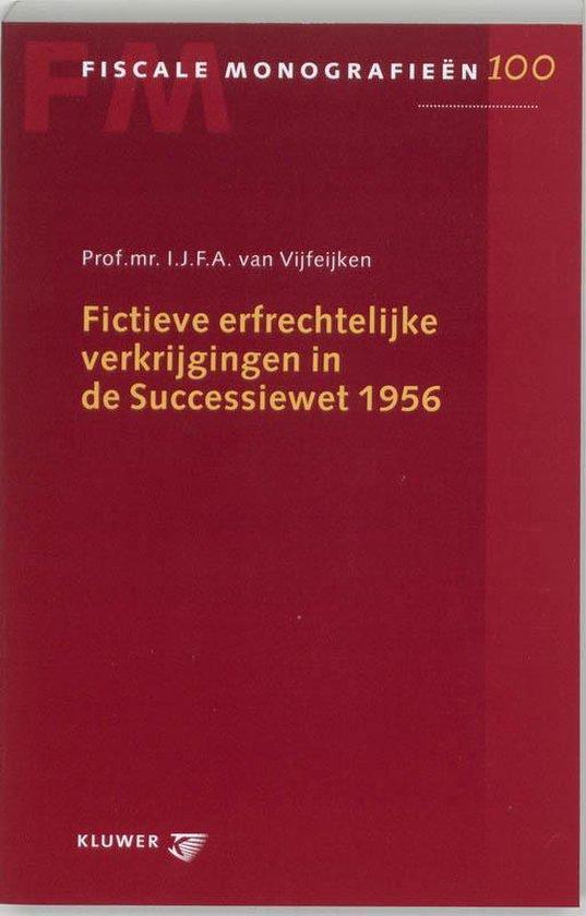 Cover van het boek 'Fictieve erfrechtelijke verkrijging in de Successiewet 1956 / druk 1'