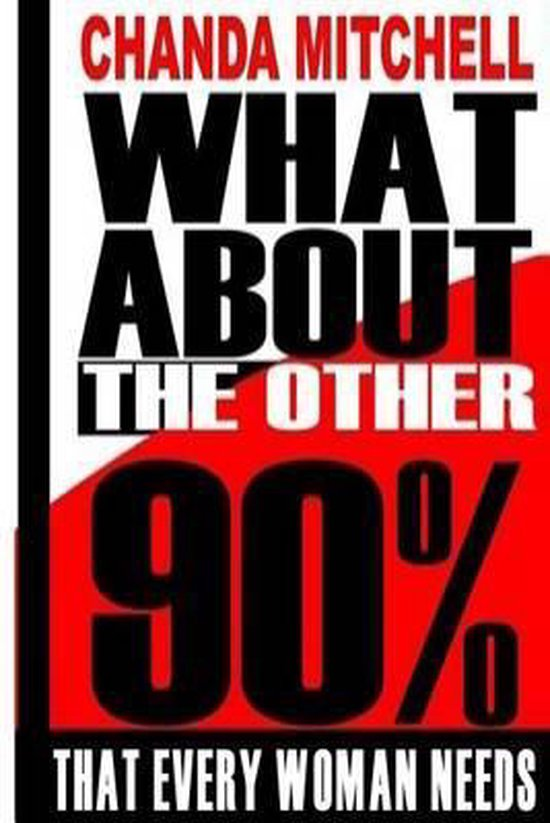 What about the Other 90%