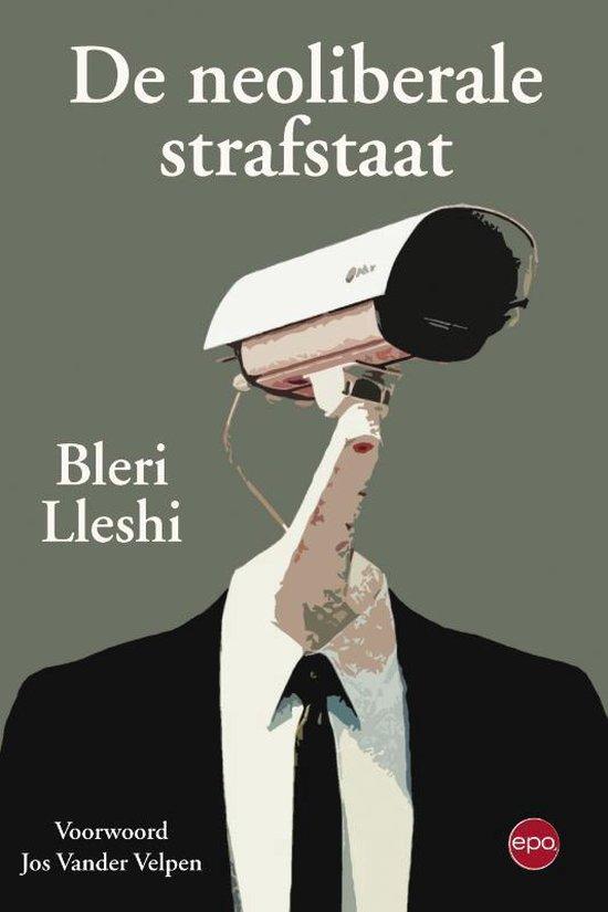 De neoliberale strafstaat - Lleshi Bleri |
