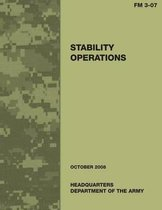 Stability Operations (Field Manual No. 3-07)