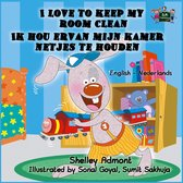 English Dutch Bilingual Collection - I Love to Keep My Room Clean Ik hou ervan mijn kamer netjes te houden (English Dutch Bilingual Edition)