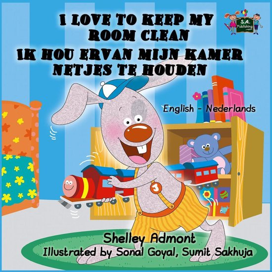 English Dutch Bilingual Collection - I Love to Keep My Room Clean Ik hou ervan mijn kamer netjes te houden (English Dutch Bilingual Edition) - Shelley Admont pdf epub
