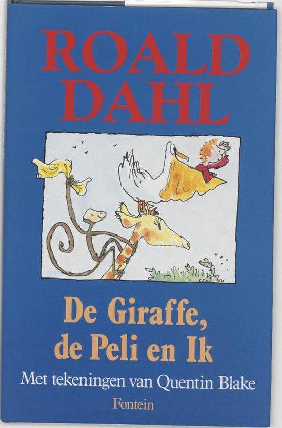 De giraffe, de peli en ik - Roald Dahl |
