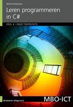 MBO ICT  -  Leren programmeren in C# deel 4 Object georiënteerd programmeren