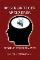 Boek cover De strijd tegen Beëlzebub van Walter Tessensohn