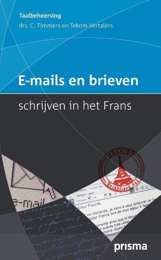 E-mails en brieven schrijven in het Frans - C. Timmers |