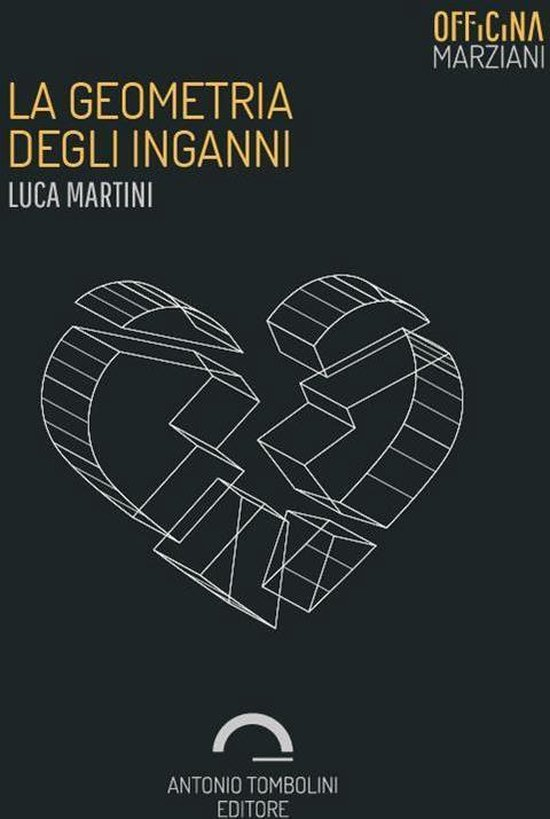 Boek cover La Geometria Degli Inganni van Luca Martini (Onbekend)
