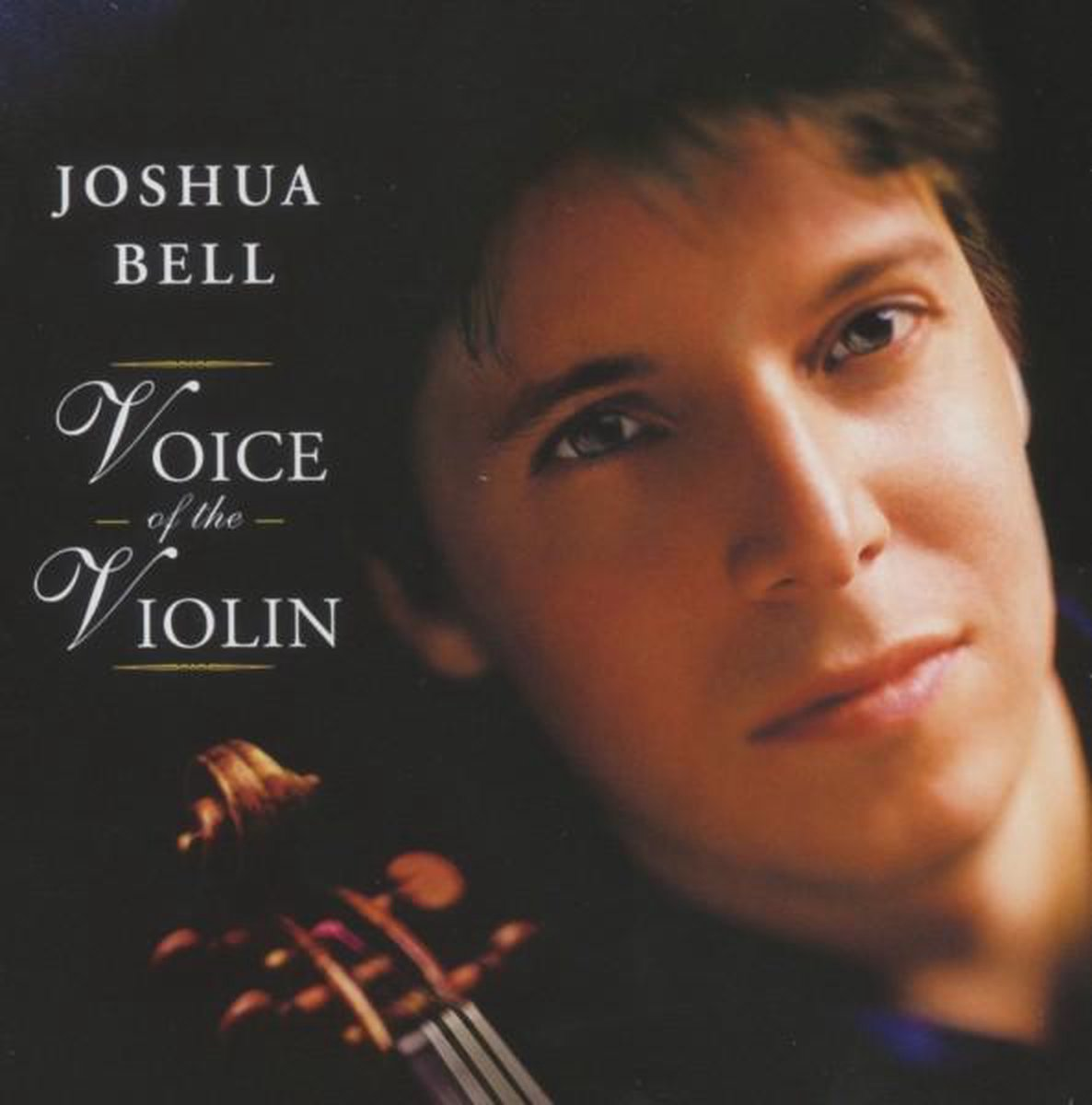 Voice Of The Violin - Joshua Bell