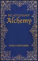 Relationship Alchemy