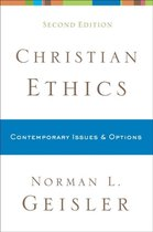Boek cover Christian Ethics van Norman L. Geisler (Paperback)