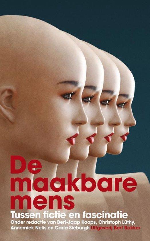 Cover van het boek 'De maakbare mens' van Bert-Jaap Koops en Christoph Luthy