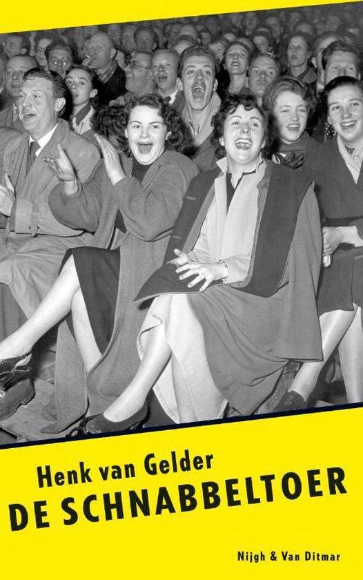 De Schnabbeltoer - Henk van Gelder |