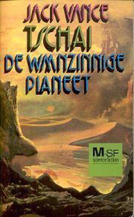Tschai de waanzinnige planeet - Jack Vance  