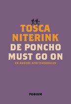 Boek cover De poncho must go on van Tosca Niterink (Onbekend)