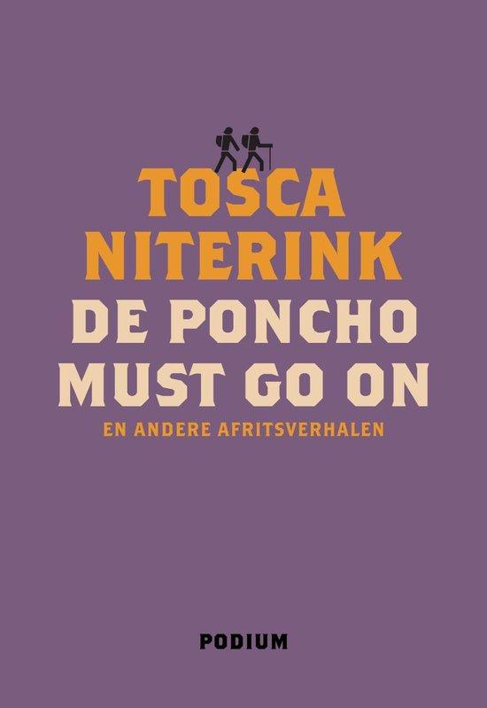De poncho must go on - Tosca Niterink |