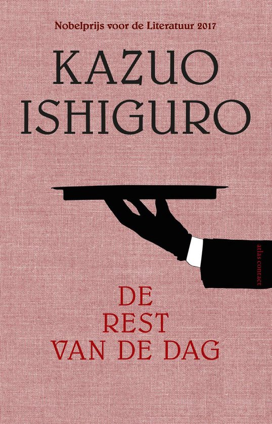 De rest van de dag - Kazuo Ishiguro |