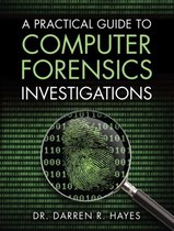 Omslag Practical Guide to Computer Forensics Investigations, A
