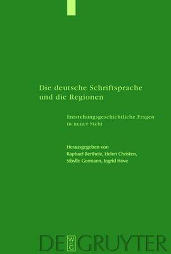 Die deutsche Schriftsprache und die Regionen