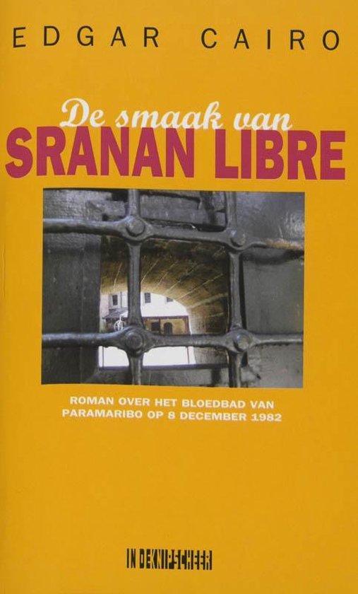 De smaak van Sranan Libre - E. Cairo  