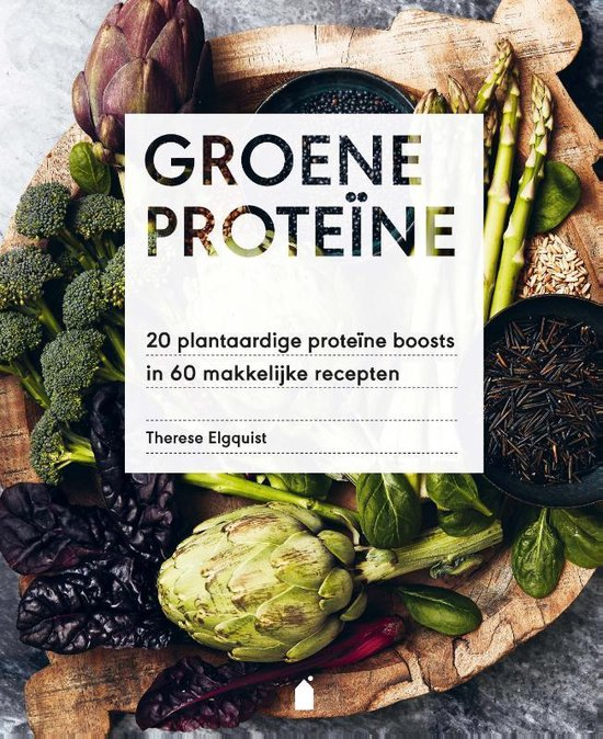 Groene proteïne - Therese Elgquist |