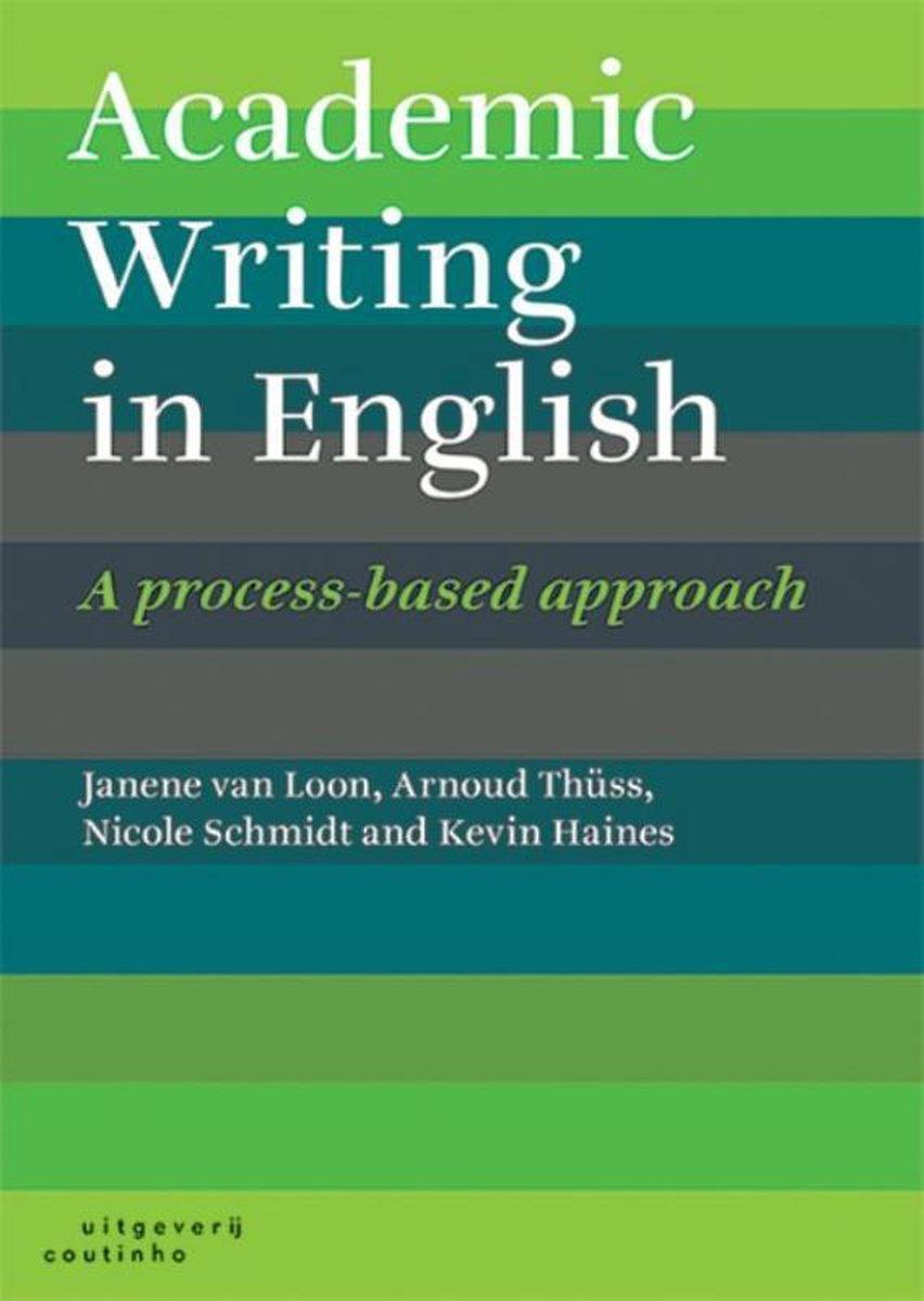 Academic writing in English - Janene van Loon