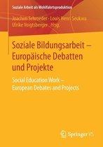 Soziale Bildungsarbeit - Europ ische Debatten Und Projekte