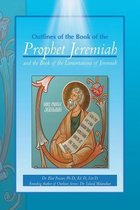 Outlines of the Book of the Prophet Jeremiah and the Book of the Lamentations of Jeremiah