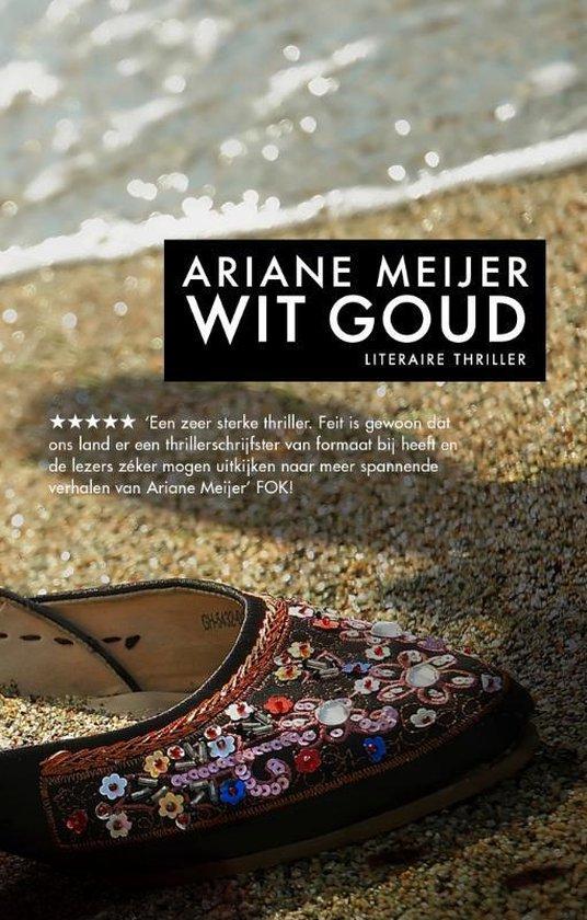 Wit goud - Ariane Meijer |