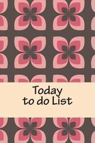 Today to Do List