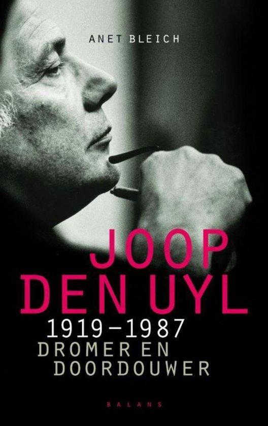 Joop den Uyl 1919-1987 - Anet Bleich | Fthsonline.com