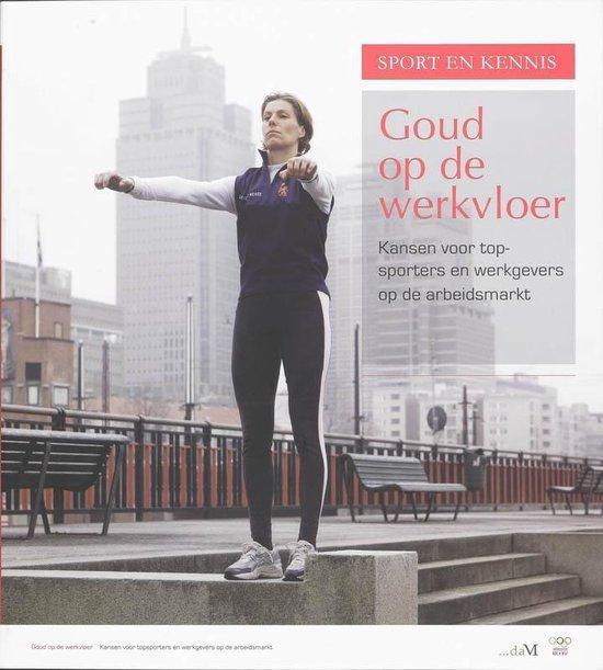 Sport en Kennis - Goud op de Werkvloer - Patrick van Beukering   Fthsonline.com