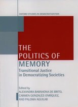 The Politics of Memory and Democratization