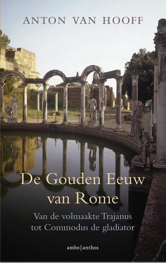 De gouden eeuw van Rome - Anton van Hooff | Fthsonline.com