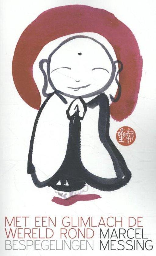 Met een glimlach de wereld rond - Marcel Messing |