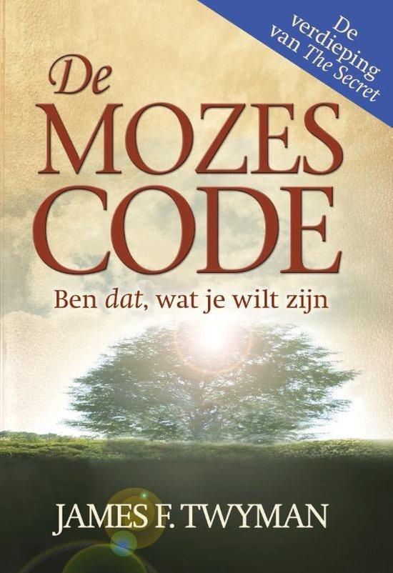 De Mozes Code - J. Twyman | Fthsonline.com