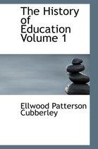 The History of Education Volume 1