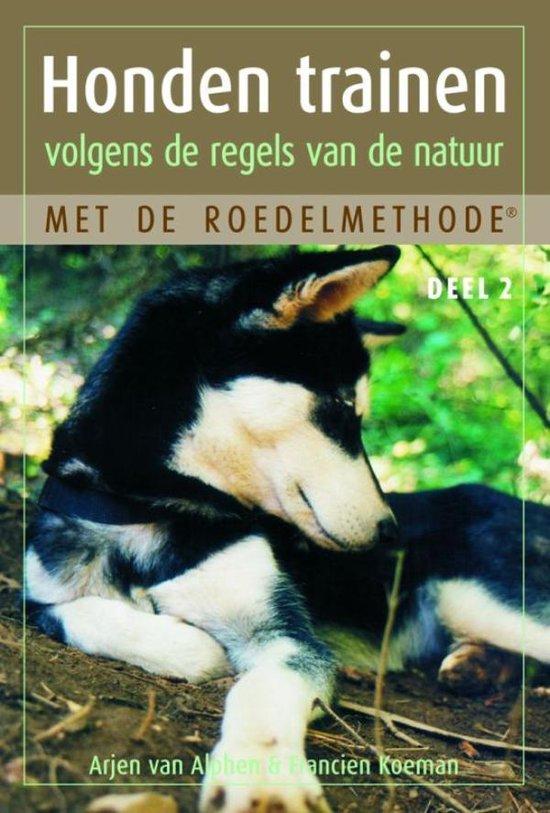 Honden trainen volgens de regels van de natuur met de roedelmethode / 2