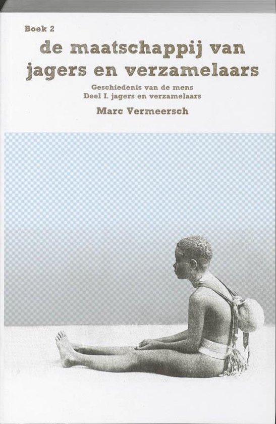 Cover van het boek 'De maatschappij van jagers en verzamelaars / druk 1' van M. Vermeesch