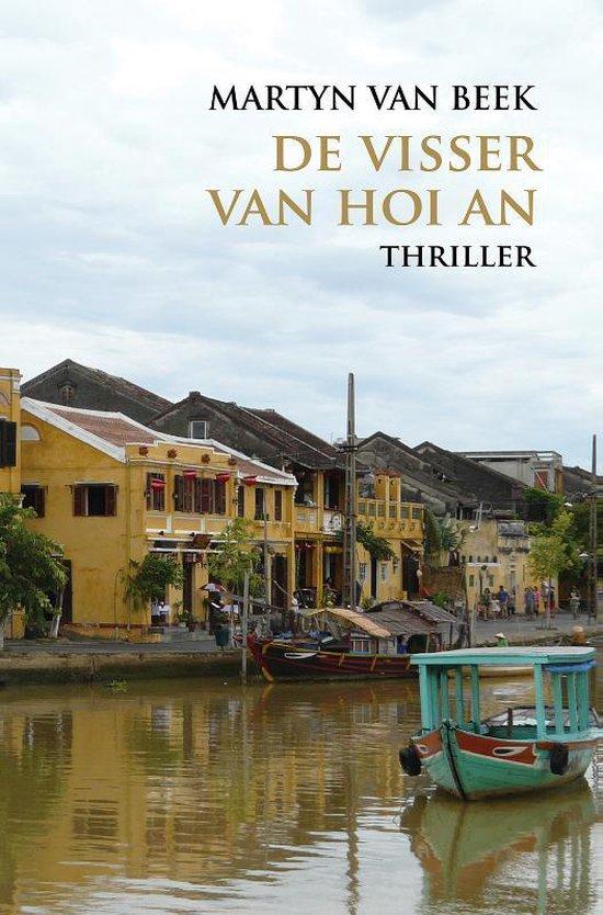 De visser van Hoi An - Martyn van Beek  