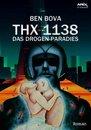 THX 1138 - DAS DROGEN-PARADIES