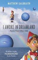I Awoke in Dreamland