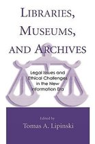 Libraries, Museums, and Archives